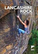 Lancashire Rock: The Definitive Guide