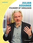 Julian Assange: Founder of Wikileaks (Newsmakers)