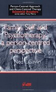 Family, Self and Psychotherapy: A Person-Centred Perspective (Person-centred Approach & Client-centred Therapy Essential Readers)