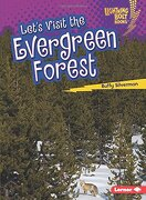 Lets Visit the Evergreen Forest (Biome Explorers Lightning Bolt) (libro en Inglés) - Buffy Silverman - Lerner Publishing Group