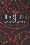 Heartless (libro en Inglés) - Marissa Meyer - Feiwel & Friends