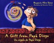 a gift from papa diego/un regalo de pap´a diego - benjamin alire saenz - consortium book sales & dist