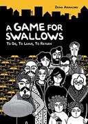 A Game for Swallows - Abirached, Zeina/ Gauvin, Edward (TRN) - Lerner Pub Group