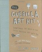 The Guerilla art kit (libro en Inglés) - Keri Smith - Princeton Architectural Press