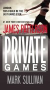 Private Games - Patterson, James; Sullivan, Mark - Vision