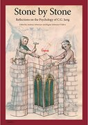 Stone by Stone: Reflections on the Psychology of C G Jung