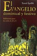 el evangelio dominical y festivo - tomas spidlik - ediciones san pablo