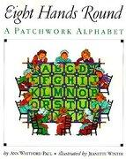 eight hands round,a patchwork alphabet - ann whitford paul - harpercollins childrens books