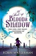 Book of Blood and Shadow - Wasserman, Robin - Atom