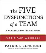 The Five Dysfunctions of a Team: Participant Workbook for Team Leaders (libro en Inglés) - Patrick M. Lencioni - Pfeiffer