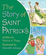 The Story of Saint Patrick's Day - Pingry, Patricia A. - Candy Cane Press