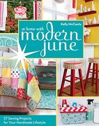 C&T PublishingAt Home with Modern June: 27 Sewing Projects for Your Handmade Lifestyle