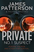 Private - No. 1 Suspect. James Patterson & Maxine Paetro - Patterson, James - Arrow Books