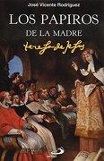 LOS PAPIROS DE LA MADRE TERESA DE JESÚS (En papel)