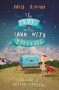 The boy who Swam With Piranhas (libro en Inglés) - David Almond - Candlewick Books