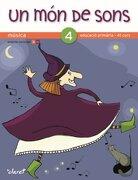 Un món de sons, música, 4 Educació Primària (Paperback) (libro en Catalán) - Anna Guasch Vallverd� Ingrid Campl� Aguil� - Editorial Claret, S.L.U., Spain