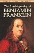 The Autobiography of Benjamin Franklin (libro en inglés) - Benjamin Franklin - Dover