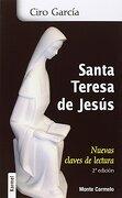 Santa Teresa De Jesús. Nuevas Claves De Lectura - 2ª Edición (Karmel (monte Carmelo))