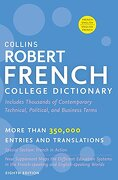 Collins Robert French College Dictionary - Harpercollins Publishers Ltd. - Harpercollins