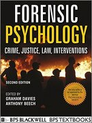 Forensic Psychology: Crime, Justice, Law, Interventions, 2nd Edition - Graham M. Davies, Anthony R. Beech - BPS Blackwell