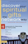 discover your spiritual gifts the network way,4 assessments for determining your spiritual gifts - bruce bugbee - zondervan