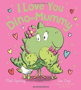 I Love You Dino-Mummy
