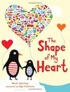 The Shape of My Heart - Sperring, Mark - Bloomsbury U.S.A. Children's Books