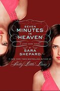 The Lying Game #6: Seven Minutes in Heaven - Shepard, Sara - Harper Teen