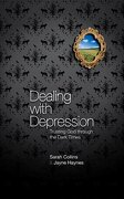 dealing with depression: trusting god through the dark times - sarah collins,jayne haynes - christian focus publications