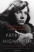 patricia highsmith,selected novels and short stories - patricia highsmith - w w norton & co inc