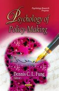 Psychology of Policy-Making (Psychology Research Progress)