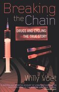 breaking the chain,drugs and cycling : the true story - willy voet - trafalgar square