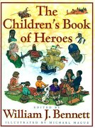 the children´s book of heroes - william j. (edt) bennett - simon & schuster