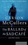 the ballad of the sad cafe,and other stories - carson mccullers - houghton mifflin