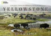 Yellowstone: A Journey Through America's Park (libro en Inglés) - David Quammen - National Geographic