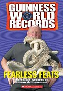 guinness world records fearless feats,incredible records of human achievement - laurie calkhoven - scholastic paperbacks