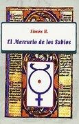 El Mercurio de los Sabios - Simón H - Luis Cárcamo, Editor