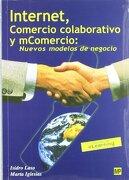 internet, comercio colaborativo y mcomercio: nuevos modelos de negocio - i.  laso ballesteros - mundi-prensa