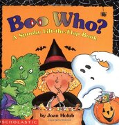 boo who?,a spooky lift-the-flap book - joan holub - scholastic