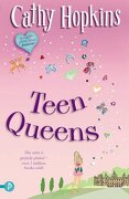 teen queens - cathy hopkins - piccadilly press ltd