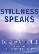 stillness speaks - eckhart tolle - pgw
