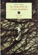 El Vigilante de la Salamandra - Félix J. Palma - Pre-Textos
