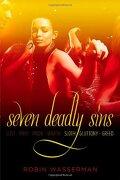 Seven Deadly Sins 3: Sloth; Gluttony; Greed - Wasserman, Robin - Simon Pulse
