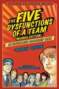 the five dysfunctions of a team,an illustrated leadership fable, manga edition - patrick lencioni - john wiley & sons inc