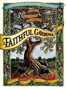 faithful gardener,a wise tale about that which can never die - clarissa pinkola estes - harpercollins