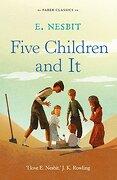 Five Children and It (Faber Children's Classics)