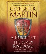 A Knight of the Seven Kingdoms (Song of ice and Fire) (libro en Inglés) (Audiolibro) - George R. R. Martin - Random House