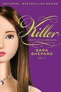 killer - sara shepard - harpercollins childrens books