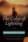 the color of lightning,a novel - paulette jiles - harpercollins