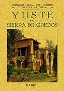 yuste y la sierra de gredos - varios autores -